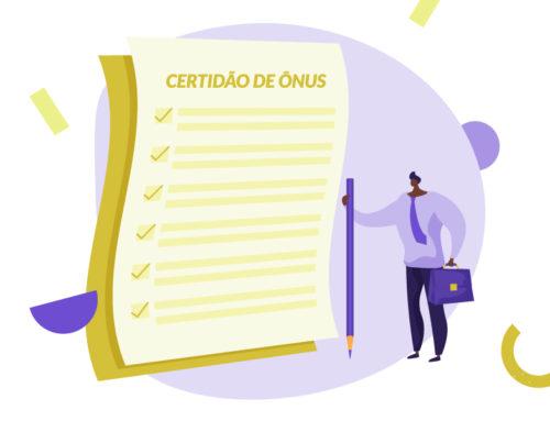 Certidão de ônus reais: tudo o que você precisa saber sobre o documento imobiliário